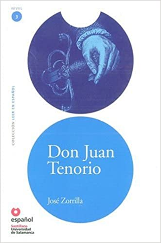 Don Juan Tenorio (Leer En Espanol Level 3) (Leer en Espanol: Nivel 3) (Spanish Edition)