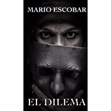 EL DILEMA (Spanish Edition)