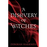 A Discovery of Witches: (All Souls 1)by Deborah Harkness