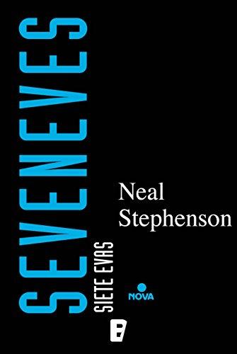 Seveneves. Siete Evas de Neal Stephenson
