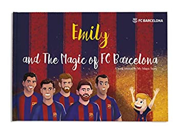 5dcc4ee57 Image Unavailable. Image not available for. Color  Personalized Children s  Book - The Magic of FC Barcelona ...