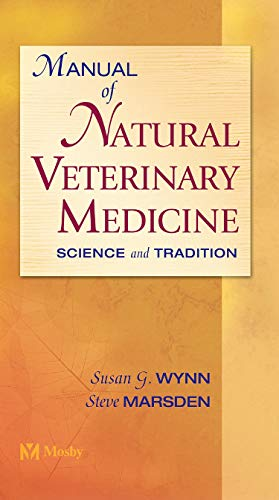 Manual of Natural Veterinary Medicine: Science and Tradition