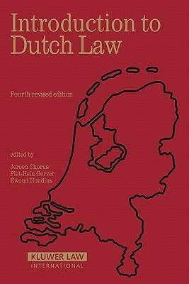 [(Introduction to Dutch Law )] [Author: Ewoud H. Hondius] [Mar-2007]