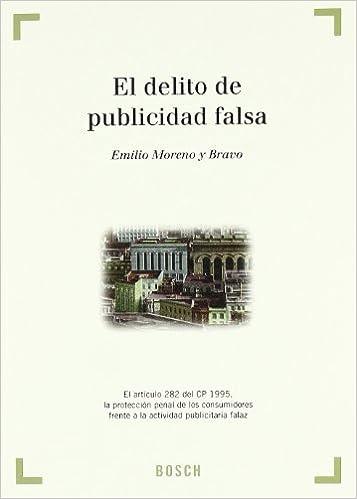El delito de publicidad falsa: E. Moreno y Bravo: 9788476768266: Amazon.com: Books