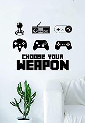 Choose Your Weapon Gamer Video Game Decal Sticker Wall Vinyl Decor Art Home Bedroom Retro Classic Nerd Teen Funny Controller