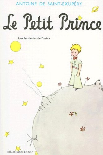 Le Petit Prince, Revised Educational Edition (French Edition)