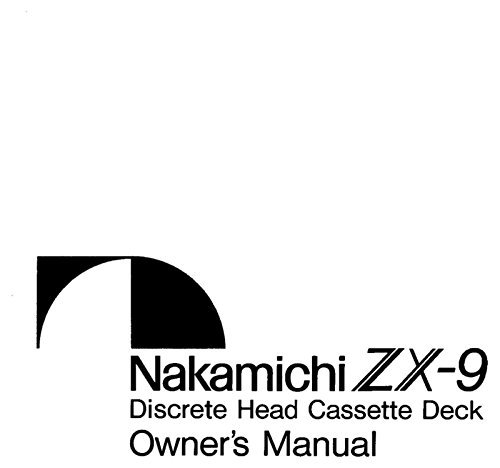 Nakamichi ZX-9 Cassette Deck Owners Instruction Manual for sale  Delivered anywhere in USA