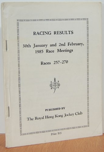 Racing Results 30th January and 2nd Februray 1985 Race Meetings, Races 257 - 270