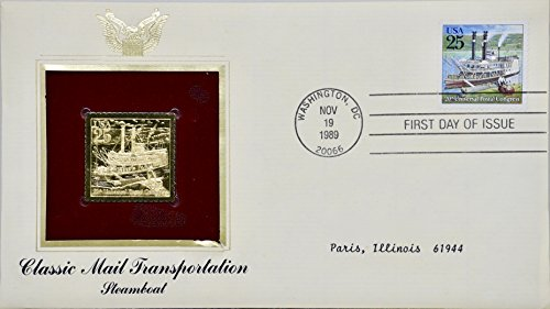 1989 - Nov 19 - Classic Mail Transportation : Steamboat - 25 Cent Stamp & 22kt Gold Replica - First Day Issue - Collectible