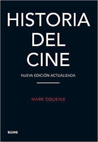 Historia del cine - Mark Cousins
