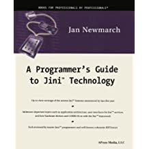 A Programmer's Guide to Jini Technology