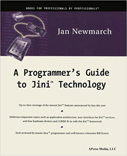 A Programmers Guide to Jini Technology