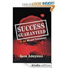 Success Guaranteed By the Blood Covenant