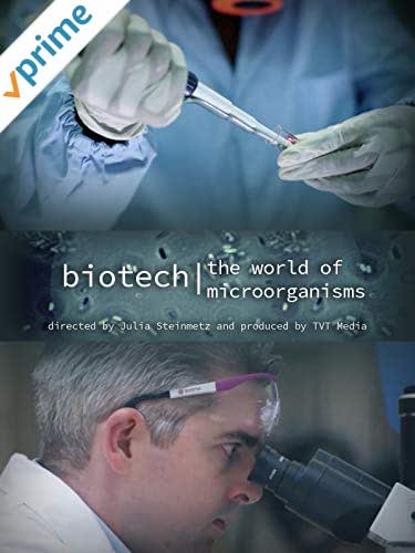 Biotech: The World of Microorganisms