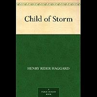 Child of Storm (免费公版书) (English Edition)