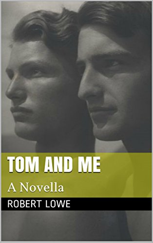 Tom and Me: A Novella