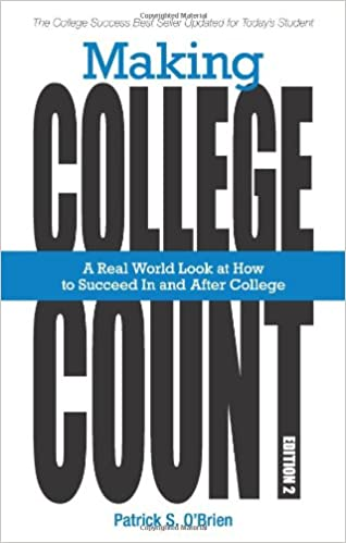 Making college count a real world look at how to succeed in and making college count a real world look at how to succeed in and after college 2nd edition fandeluxe Choice Image