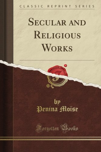 Secular and Religious Works (Classic Reprint)