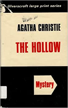 The Hollow (Ulverscroft large print series. [mystery])