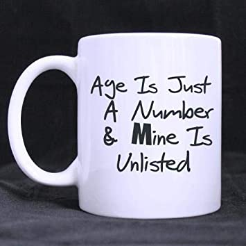 Amazoncom Funny Birthday Gifts Funny Guy Mugs Funny Quotes Age Is