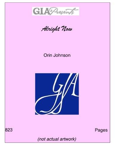 Alright Now - Orin Johnson pdf