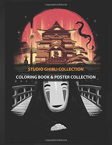 Coloring Book Poster Collection Studio Ghibli Collection Spirited Away Tv Shows Coloring Studiojwm Coloring Studiojwm 9781652067696 Amazon Com Books