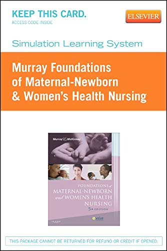 Simulation Learning System for Murray: Foundations of Maternal-Newborn & Women's Health Nursing (User Guide and Acce