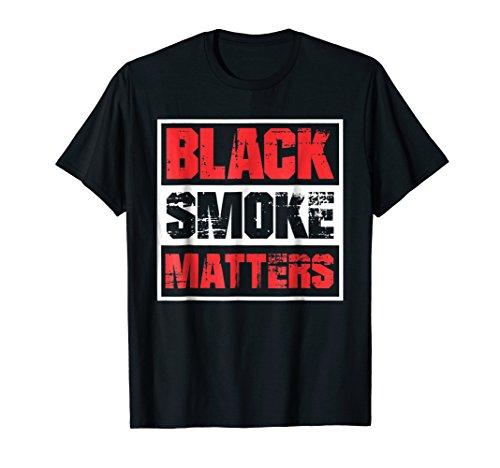 Black Smoke Matters Diesel Rolling Coal Funny T-Shirt ()