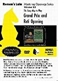 Roman's Chess Labs: 23: The Easy Way to Play the Grand Prix and Reti Opening