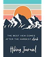 Hiking Journal: Hiking Trail Log Book with prompts – Record all your Hikes - Gifts for Hikers & Outdoor sports lovers