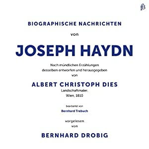 Biographische Nachrichten von Joseph Haydn Hörbuch