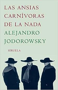 Book Las Ansias Carnívoras De La Nada