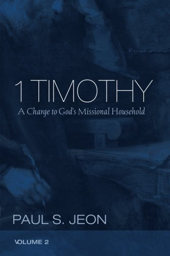 Price comparison product image 1 Timothy, Volume 2: A Charge to God's Missional Household