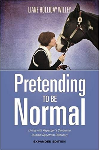 Pretending to be Normal: Living with Asperger's Syndrome - Popular Autism Related Book
