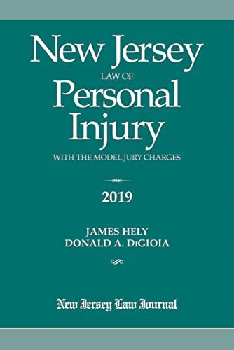 New Jersey Law of Personal Injury with the Model Jury Charges 2019 [並行輸入品]   B07QGTNG49