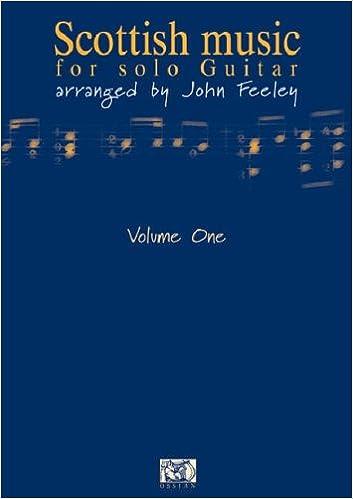 Scottish Music for Solo Guitar: v. 1