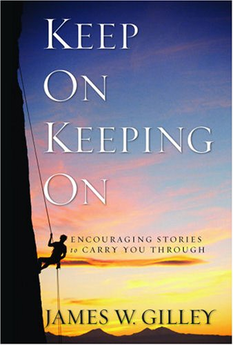 keep-on-keeping-on-encouraging-stories-to-carry-you