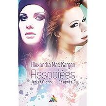 Associées Jen et Alannah : Et après? | Nouvelle lesbienne (Roman lesbien) (French Edition)