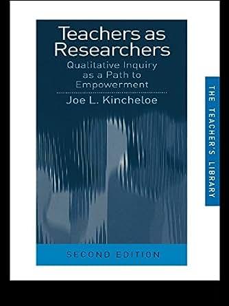 Amazon.com: Teachers as Researchers: Qualitative Inquiry
