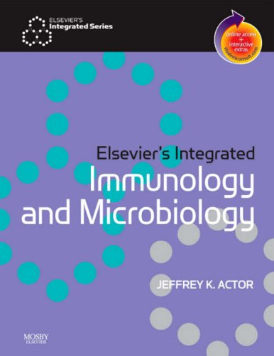 Elsevier's Integrated Immunology and Microbiology: With STUDENT CONSULT Online Access