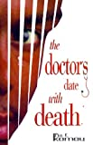 The Doctor's Date with Death, Pius K. Kamau, 0870678922