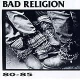 1980-1985 : Bad Religion