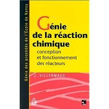Genie de la Reaction Chimique 2e Ed.