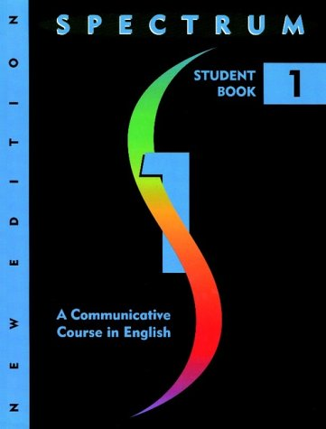 Spectrum: A Communicative Course in English, Level 1, Student Book