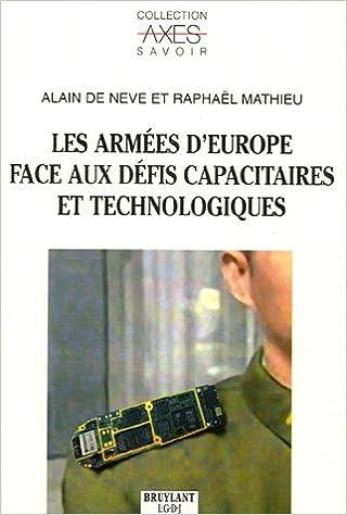 Téléchargement Les armées d'Europe face aux défis capacitaires et technologiques epub pdf