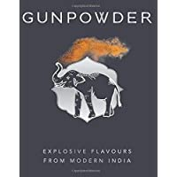 Gunpowder: Explosive flavours from modern India [Idioma Inglés]
