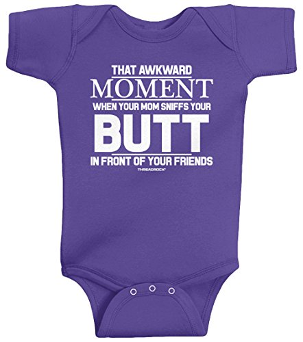 Threadrock Baby That Awkward Moment When Mom Sniffs Your Butt Infant Bodysuit 6M Purple