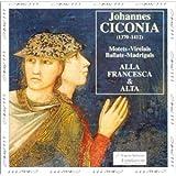 Ciconia : Motets / Virelais / Madrigaux / Ballades