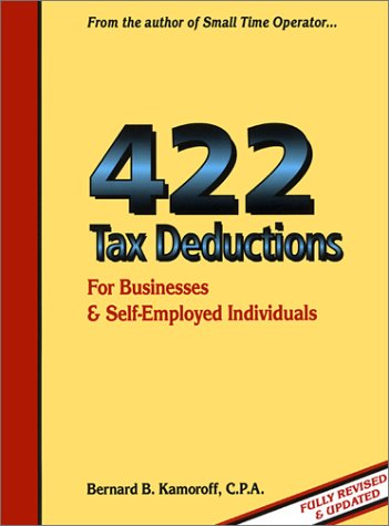 422 Tax Deductions for Businesses and Self-Employed Individuals (475 Tax Deductions for Businesses & Self-Employed Individuals) pdf epub