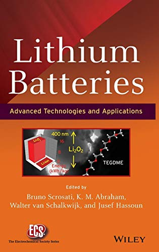 Lithium Batteries: Advanced Technologies and Applications